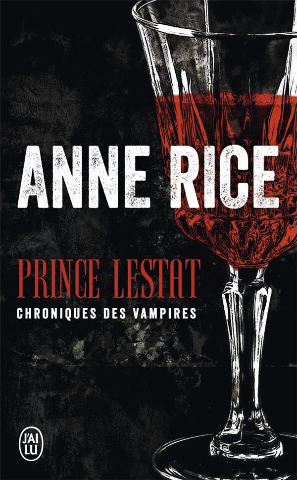 PRINCE LESTAT - FANTASTIQUE - T12005 - LES CHRONIQUES DES VAMPIRES