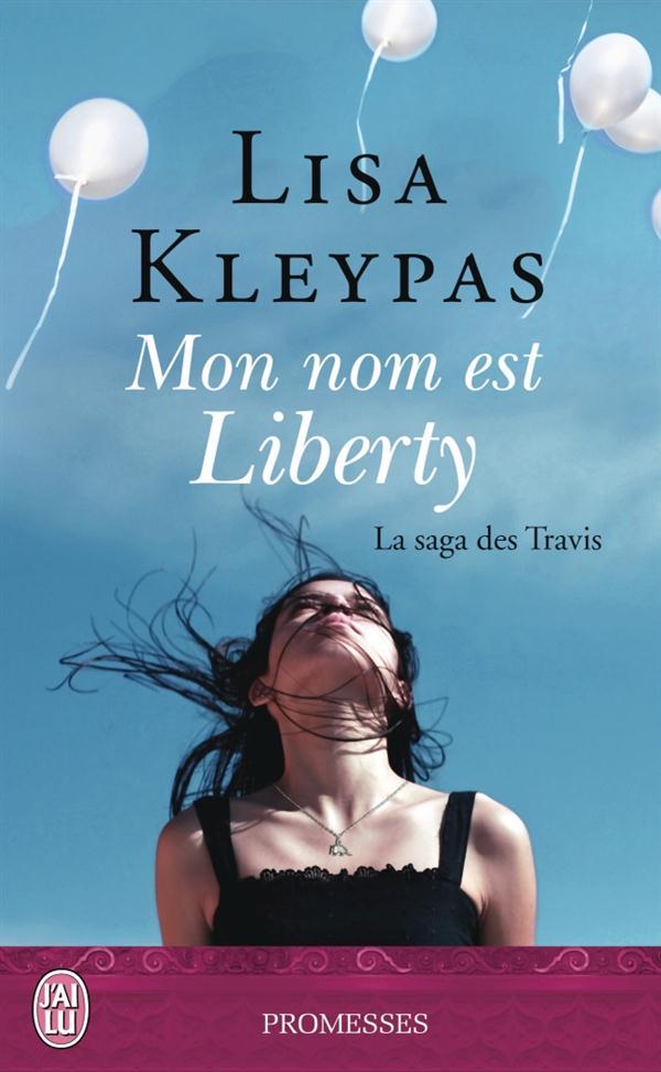 LA SAGA DES TRAVIS - 1 (NC) - MON NOM EST LIBERTY