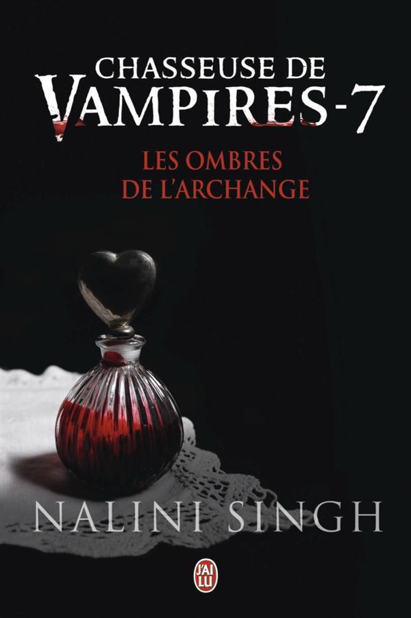 LES OMBRES DE L'ARCHANGE - CHASSEUSE DE VAMPIRES - T7