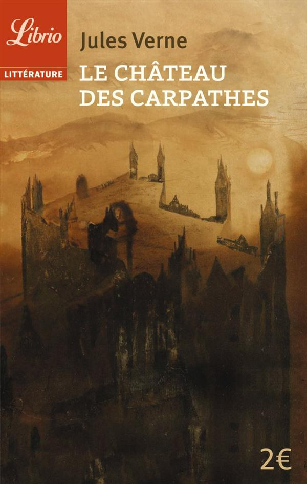 LITTERATURE - LE CHATEAU DES CARPATHES