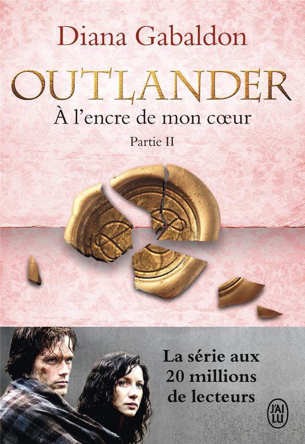 OUTLANDER - 8 - A L'ENCRE DE MON COEUR - PARTIE 2