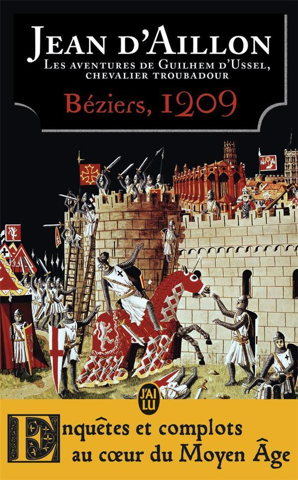 BEZIERS, 1209 - LES AVENTURES DE GUILHEM D'USSEL, CHEVALIER TROUBADOUR - T7 - LA JEUNESSE DE GUILHEM