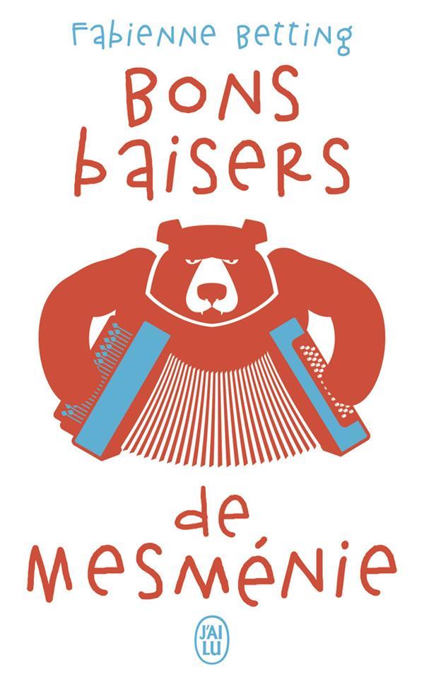 BONS BAISERS DE MESMENIE