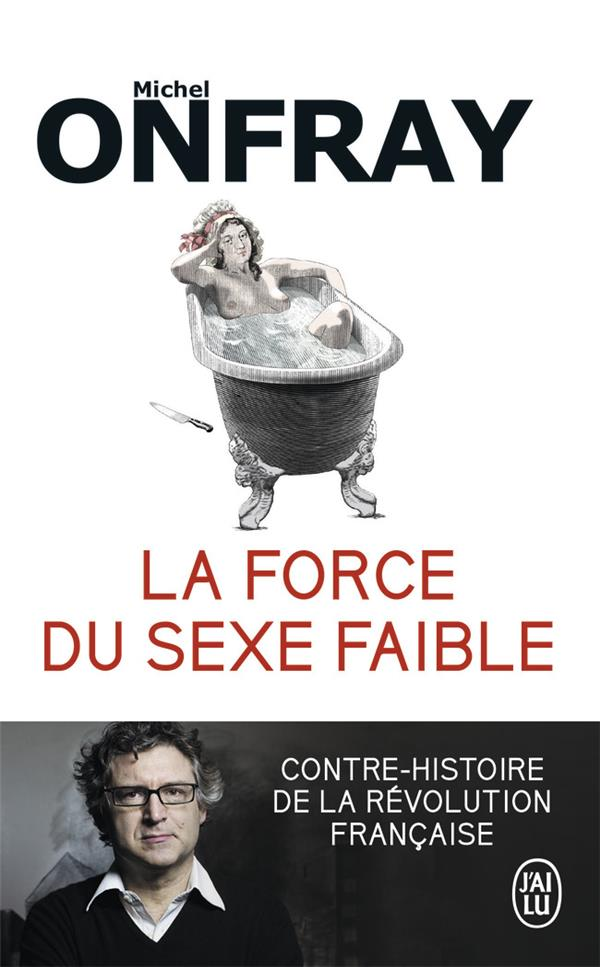 LA FORCE DU SEXE FAIBLE