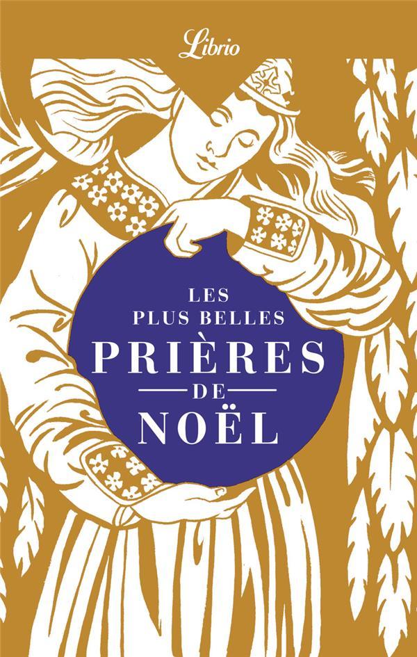 LES PLUS BELLES PRIERES DE NOEL