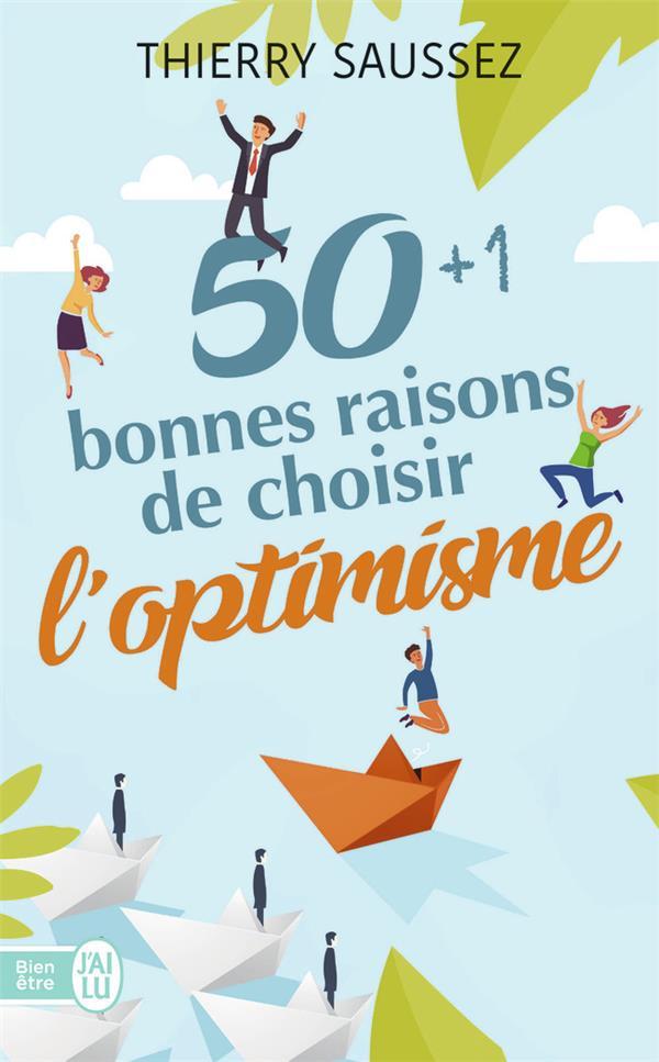 50 BONNES RAISONS DE CHOISIR L'OPTIMISME