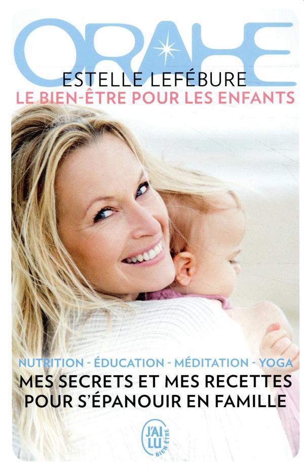 ORAHE - LE BIEN-ETRE POUR LES ENFANTS