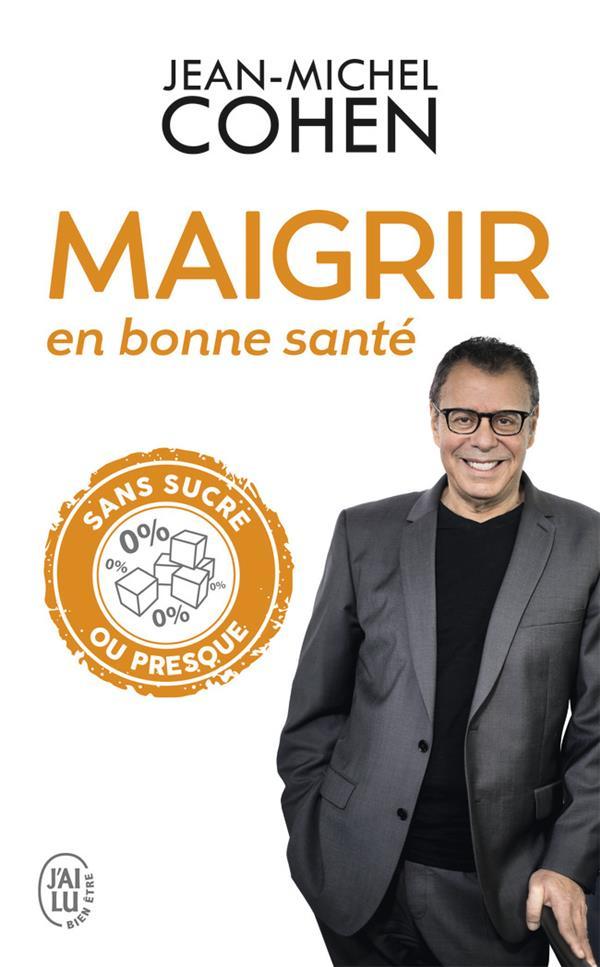 MAIGRIR EN BONNE SANTE