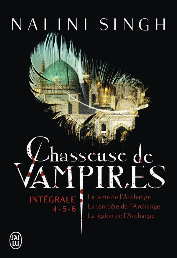 CHASSEUSE DE VAMPIRES - L'INTEGRALE 4 - 5 - 6