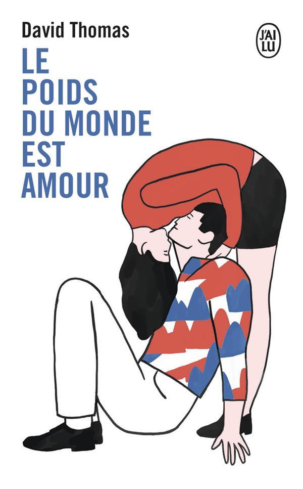 LE POIDS DU MONDE EST AMOUR