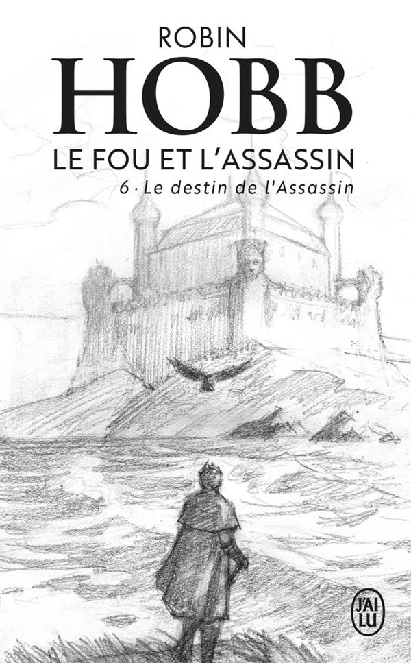 LE DESTIN DE L'ASSASSIN - LE FOU ET L'ASSASSIN - T06