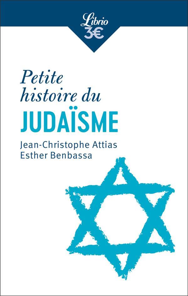 PETITE HISTOIRE DU JUDAISME