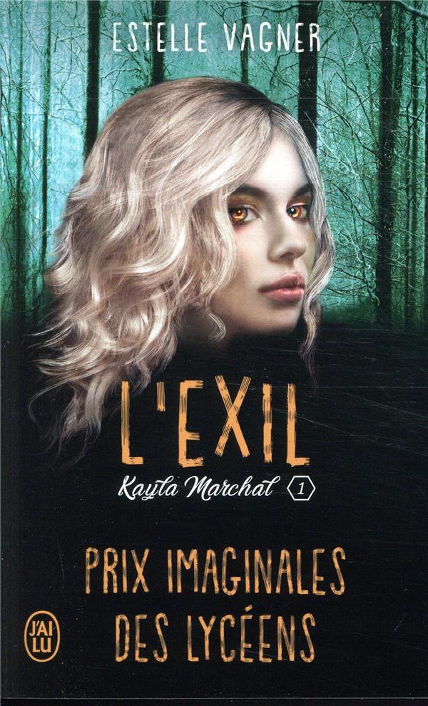 L'EXIL - KAYLA MARCHAL - T1