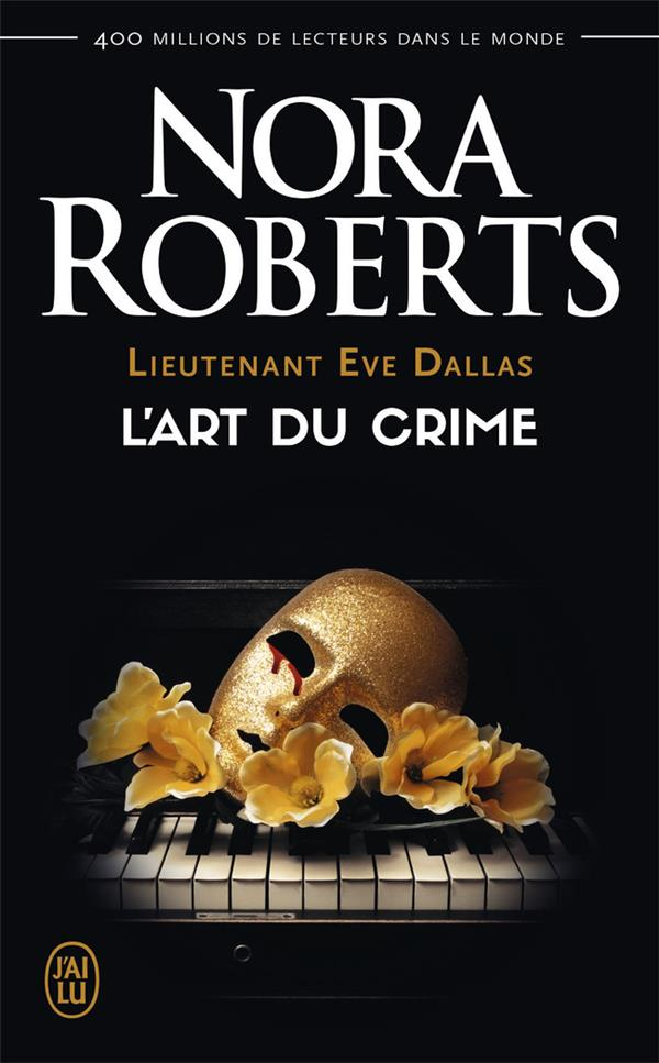 L'ART DU CRIME - LIEUTENANT EVE DALLAS - T25