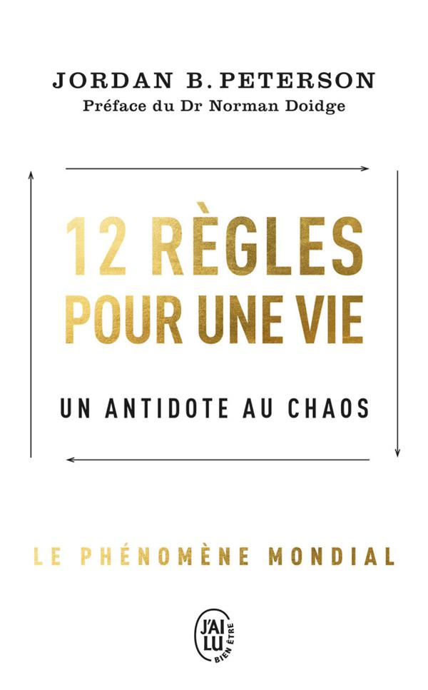 12 REGLES POUR UNE VIE - UN ANTIDOTE AU CHAOS