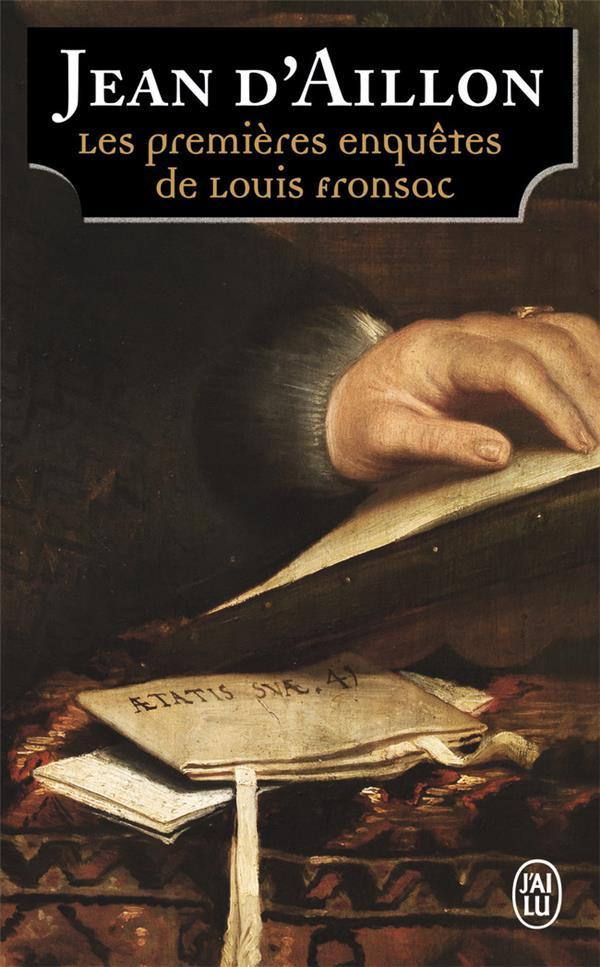 LES PREMIERES ENQUETES DE LOUIS FRONSAC