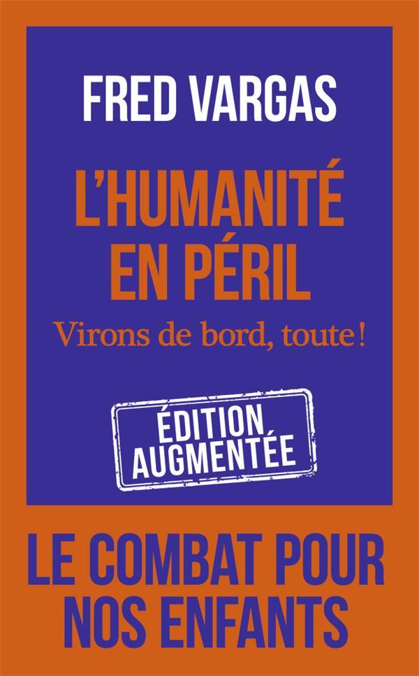 L'HUMANITE EN PERIL - VIRONS DE BORD, TOUTE !
