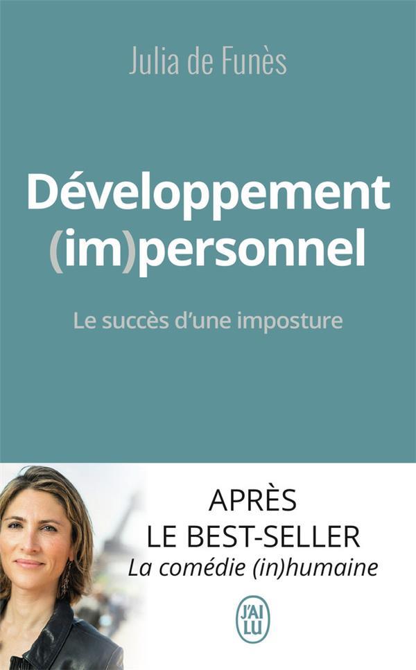 DEVELOPPEMENT (IM)PERSONNEL - LE SUCCES D'UNE IMPOSTURE