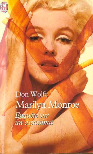 MARILYN MONROE - ENQUETE SUR UN ASSASSINAT