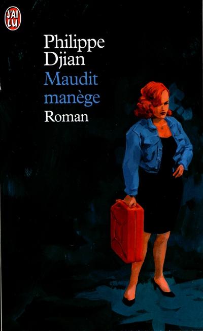 MAUDIT MANEGE - LITTERATURE FRANCAISE - T2167