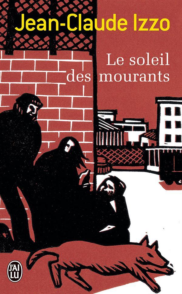 LE SOLEIL DES MOURANTS