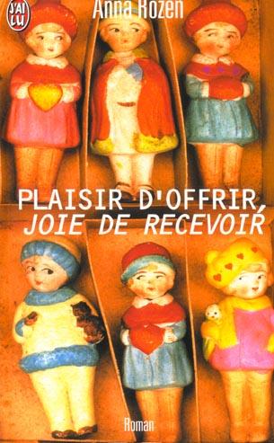 PLAISIR D'OFFRIR, JOIE DE RECEVOIR