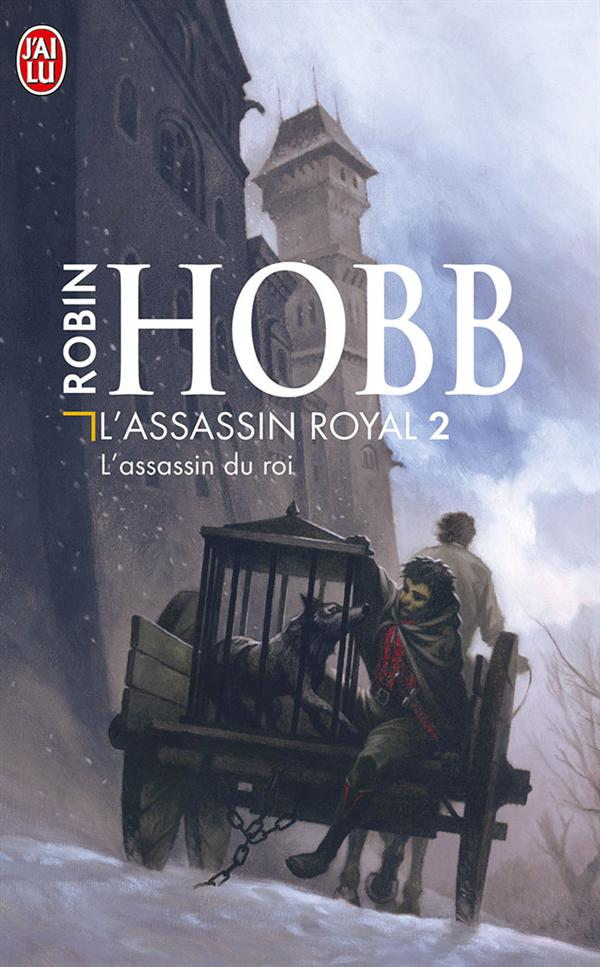 L'ASSASSIN DU ROI - L'ASSASSIN ROYAL - T2