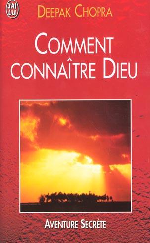 COMMENT CONNAITRE DIEU