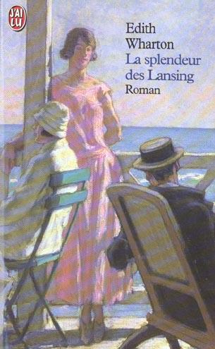 LA SPLENDEUR DES LANSING - LITTERATURE ETRANGERE - T6494