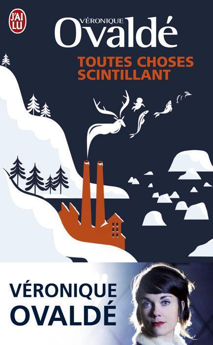 TOUTES CHOSES SCINTILLANT - LITTERATURE FRANCAISE - T7730