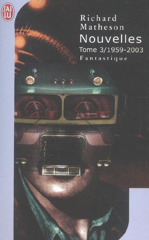 L'INTEGRALE - 1959-2003 - NOUVELLES - T3