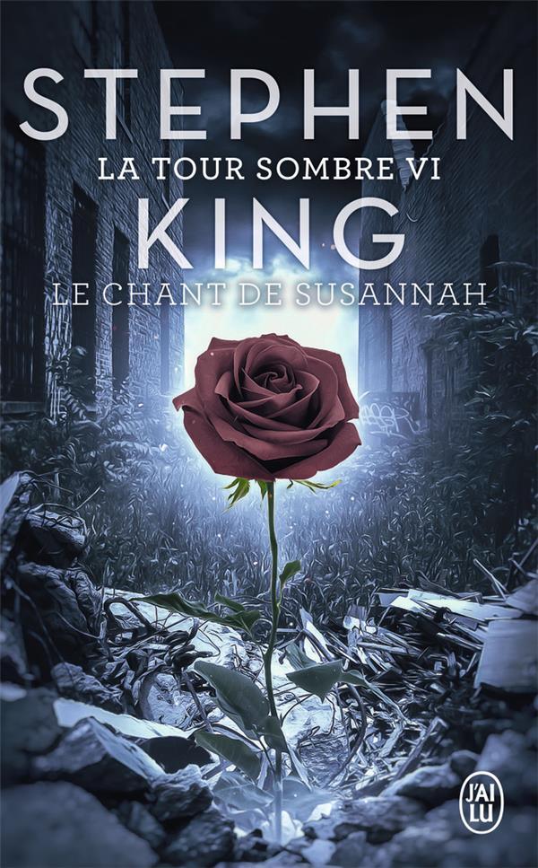 LE CHANT DE SUSANNAH - LA TOUR SOMBRE - T6