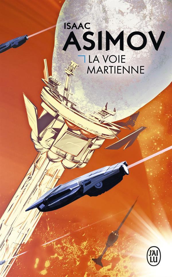 LA VOIE MARTIENNE - SCIENCE-FICTION - T870