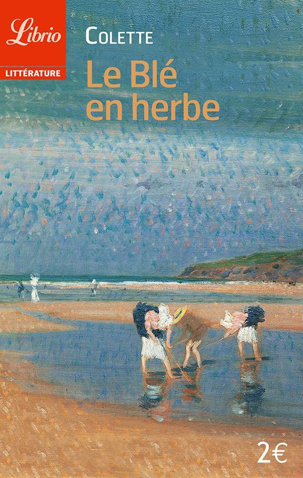 LITTERATURE - LE BLE EN HERBE
