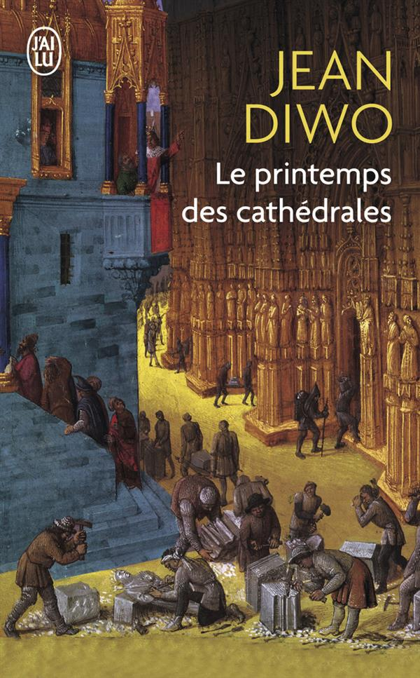 LE PRINTEMPS DES CATHEDRALES