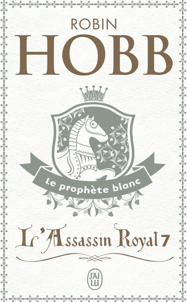 LE PROPHETE BLANC - L'ASSASSIN ROYAL - T7