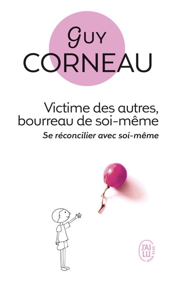 VICTIME DES AUTRES, BOURREAU DE SOI-MEME