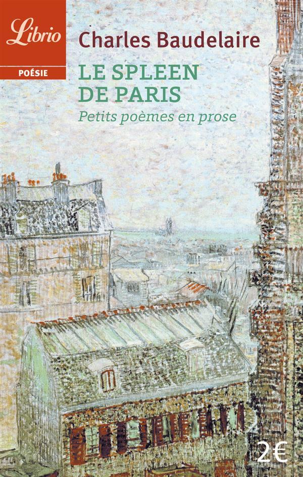 POESIE - LE SPLEEN DE PARIS - PETITS POEMES EN PROSE
