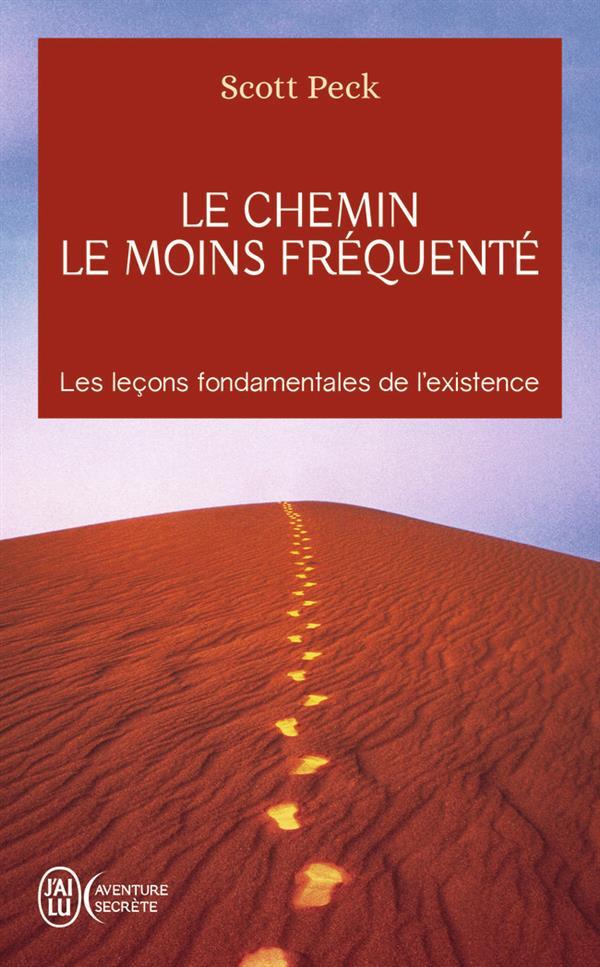 LE CHEMIN LE MOINS FREQUENTE - AVENTURE SECRETE - T2839 - APPRENDRE A VIVRE AVEC LA VIE