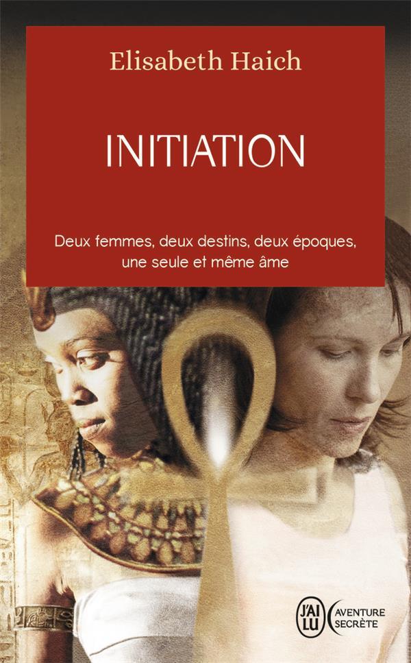 INITIATION - AVENTURE SECRETE - T8042 - DEUX FEMMES, DEUX DESTINS, DEUX EPOQUES, UNE SEULE ET MEME A