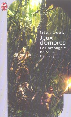JEUX D'OMBRES - LES ANNALES DE LA COMPAGNIE NOIRE - T4