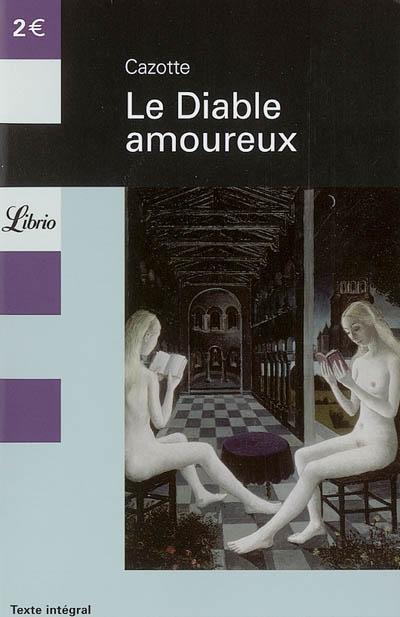 LITTERATURE - LE DIABLE AMOUREUX