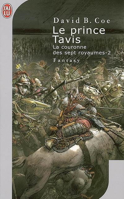 LE PRINCE TAVIS - LA COURONNE DES SEPT ROYAUMES - T2
