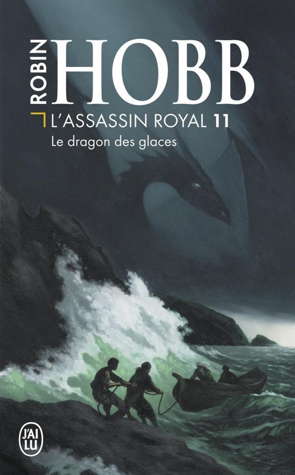 LE DRAGON DES GLACES - L'ASSASSIN ROYAL - T11