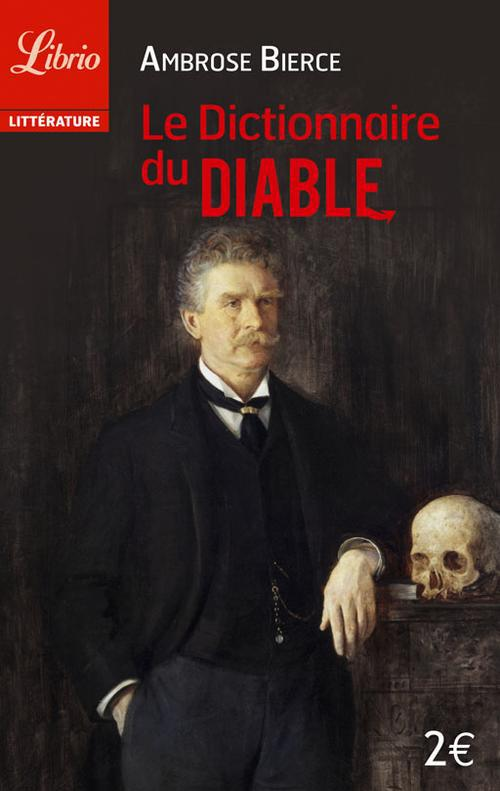 LE DICTIONNAIRE DU DIABLE - NOUVELLE TRADUCTION DE PASCALE HASS