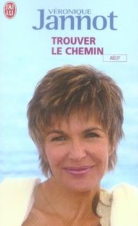 TROUVER LE CHEMIN - RECIT - T8108