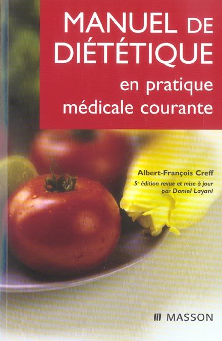MANUEL DE DIETETIQUE EN PRATIQUE MEDICALE COURANTE