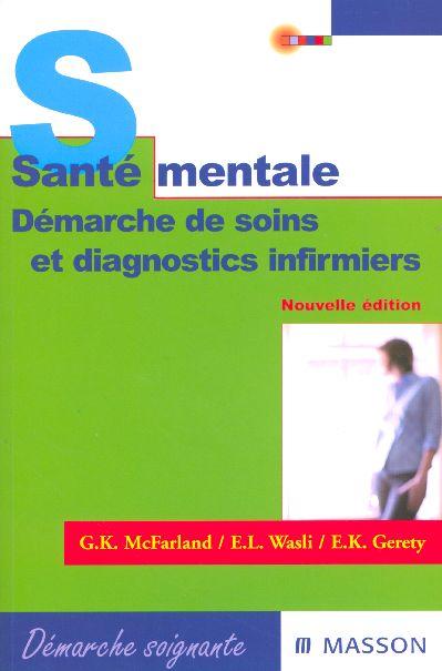 SANTE MENTALE - DEMARCHE DE SOINS ET DIAGNOSTICS INFIRMIERS
