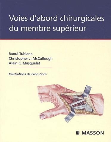 VOIES D'ABORD CHIRURGICALES DU MEMBRE SUPERIEUR