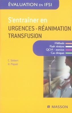 S'ENTRAINER EN URGENCES-REANIMATION-TRANSFUSION